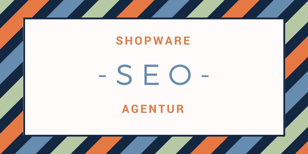 Shopware SEO Agentur